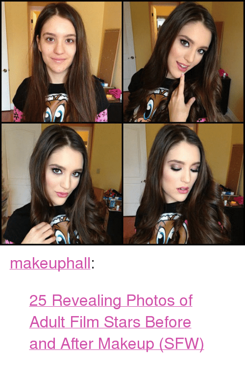 "Makeup, Tumblr, and Blog: <p><a class=""tumblr_blog"" href=""http://makeuphall.tumblr.com/post/116944063309"">makeuphall</a>:</p> <blockquote> <p><a href=""http://www.iknowhair.com/24-photos-of-adult-film-stars-before-and-after-makeup/"">25 Revealing Photos of Adult Film Stars Before and After Makeup (SFW)</a><br/></p> </blockquote>"