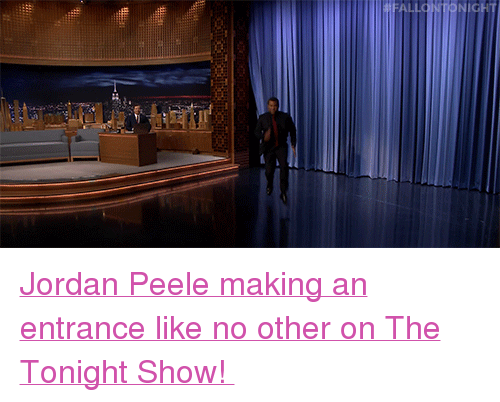 "Jordan Peele, Target, and Http: <p><a href=""http://www.nbc.com/the-tonight-show/video/jordan-peele-does-the-get-out-challenge/3526189"" target=""_blank"">Jordan Peele making an entrance like no other on The Tonight Show! </a></p>"