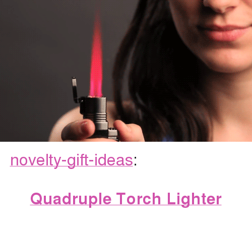 """Tumblr, Blog, and Assorted: <p><a href=""""https://novelty-gift-ideas.tumblr.com/post/163574984968/quadruple-torch-lighter"""" class=""""tumblr_blog"""">novelty-gift-ideas</a>:</p><blockquote><p><b><a href=""""https://novelty-gift-ideas.com/vertigo-churchill-lighter-assorted-clam/"""">Quadruple Torch Lighter</a></b><br/></p></blockquote>"""