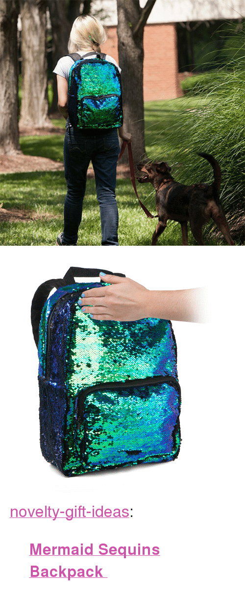 "sequins: <p><a href=""https://novelty-gift-ideas.tumblr.com/post/164420122033/mermaid-sequins-backpack"" class=""tumblr_blog"">novelty-gift-ideas</a>:</p><blockquote><p><b><a href=""https://novelty-gift-ideas.com/mermaid-sequins-backpack/"">  Mermaid Sequins Backpack  </a></b><br/></p></blockquote>"