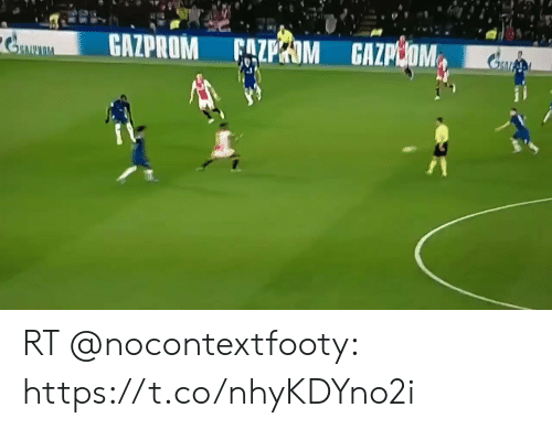 Soccer, Https, and Https-T: СAZPROM FALPIМ СAZРКОМ  RNUIA RT @nocontextfooty: https://t.co/nhyKDYno2i
