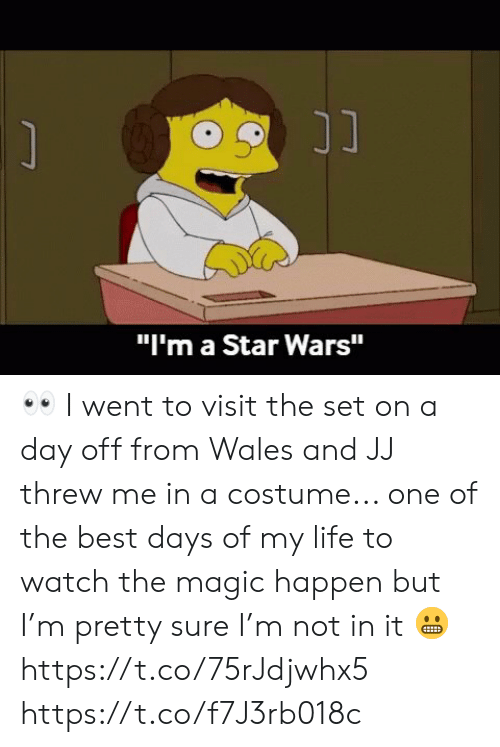 "one of the best: ונ  ""I'm a Star Wars"" 👀 I went to visit the set on a day off from Wales and JJ threw me in a costume... one of the best days of my life to watch the magic happen but I'm pretty sure I'm not in it 😬 https://t.co/75rJdjwhx5 https://t.co/f7J3rb018c"