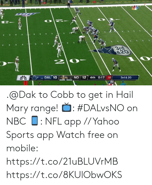 Hail Mary, Memes, and Nfl: है.  3rd  &2০  2.  NO 12  3-0 DAL 10  4th 0:17  3rd & 20  :05  2-1 .@Dak to Cobb to get in Hail Mary range!  ?: #DALvsNO on NBC ?: NFL app // Yahoo Sports app Watch free on mobile: https://t.co/21uBLUVrMB https://t.co/8KUlObwOKS