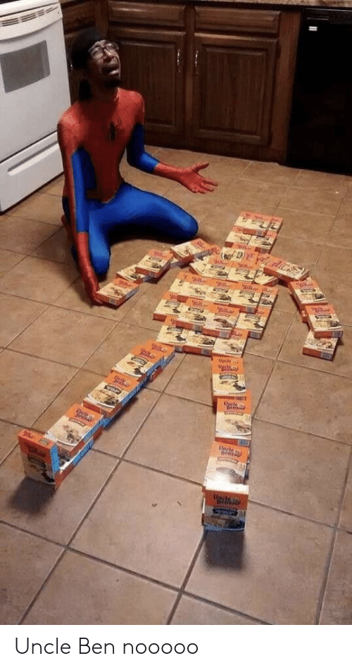 Uncle Ben, Nooooo, and Uncle: అ  dtor  Uecde  Upcle  Uclea  Uncle  bens Uncle Ben nooooo