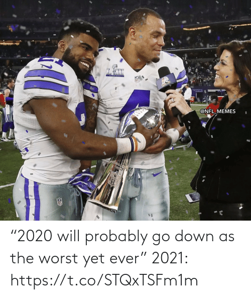 "ever: ""2020 will probably go down as the worst yet ever""  2021: https://t.co/STQxTSFm1m"
