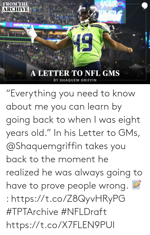 """The Moment: """"Everything you need to know about me you can learn by going back to when I was eight years old.""""  In his Letter to GMs, @Shaquemgriffin takes you back to the moment he realized he was always going to have to prove people wrong.   📝: https://t.co/Z8QyvHRyPG #TPTArchive #NFLDraft https://t.co/X7FLEN9PUI"""