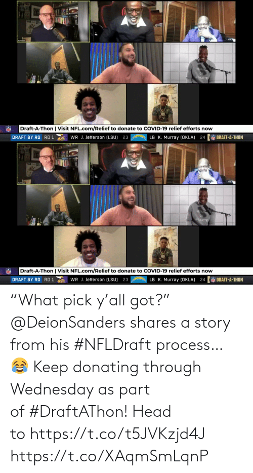 """Wednesday: """"What pick y'all got?""""  @DeionSanders shares a story from his #NFLDraft process… 😂  Keep donating through Wednesday as part of#DraftAThon! Head tohttps://t.co/t5JVKzjd4J https://t.co/XAqmSmLqnP"""