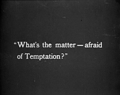 "Temptation, Afraid, and Matter: ""What's the matter-afraid  of Temptation ? ""  9)"