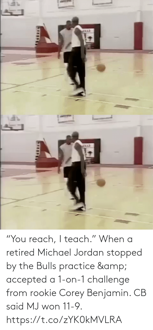 "Teach: ""You reach, I teach.""  When a retired Michael Jordan stopped by the Bulls practice & accepted a 1-on-1 challenge from rookie Corey Benjamin. CB said MJ won 11-9.   https://t.co/zYK0kMVLRA"