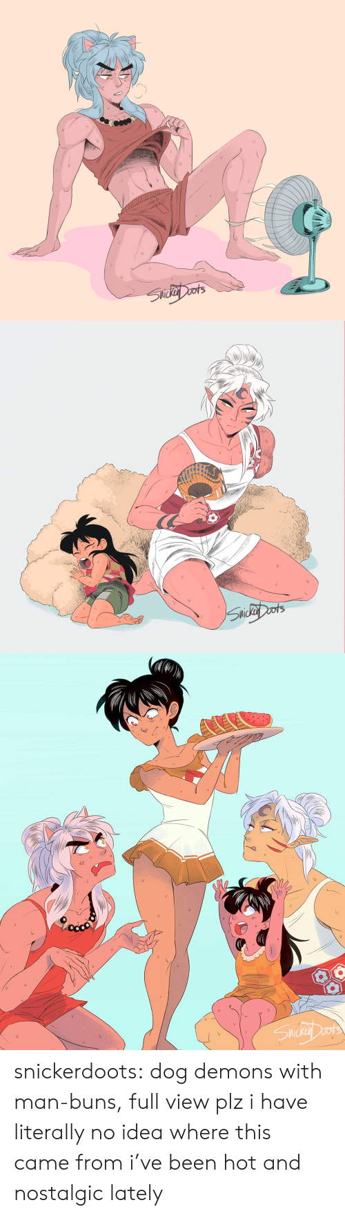 Target, Tumblr, and Blog: レ  レ   MIC  レ snickerdoots: dog demons with man-buns, full view plz i have literally no idea where this came from i've been hot and nostalgic lately