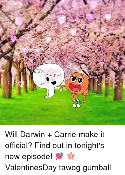Memes, 🤖, and Gumball: ㄣㄥ Will Darwin + Carrie make it official? Find out in tonight's new episode! 💘 🌸 ValentinesDay tawog gumball