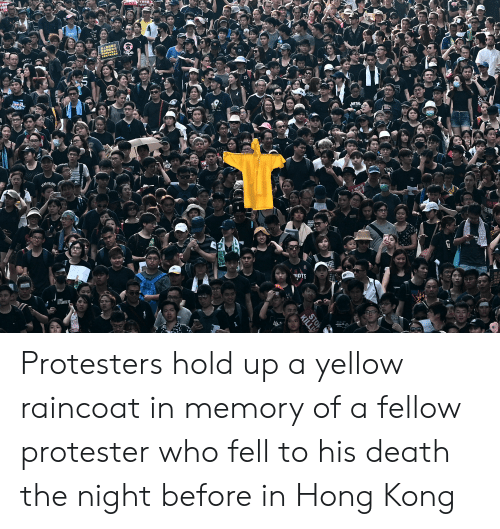 Death, Hong Kong, and Metal: 不要回  49  SERRUT  取销劇動定性  Aape  COJCEI  AREWEL  LOVIS  TIN  KY  METAL  TAIWA  BIKE  Thity  REAR ON  LOMOY  HAMEN  TY  KRIS  LE  STOP  KILL Protesters hold up a yellow raincoat in memory of a fellow protester who fell to his death the night before in Hong Kong