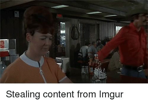 Funny, Imgur, and Eastbound and Down: 僵惩:i Stealing content from Imgur