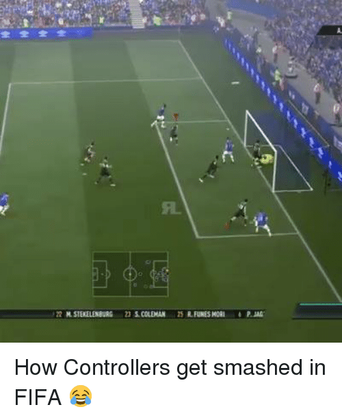 Get Smash: 兄.  .22 M. stERELENBURG 23 s.caDAN 25 R.RINESMORI éP.Ma How Controllers get smashed in FIFA 😂