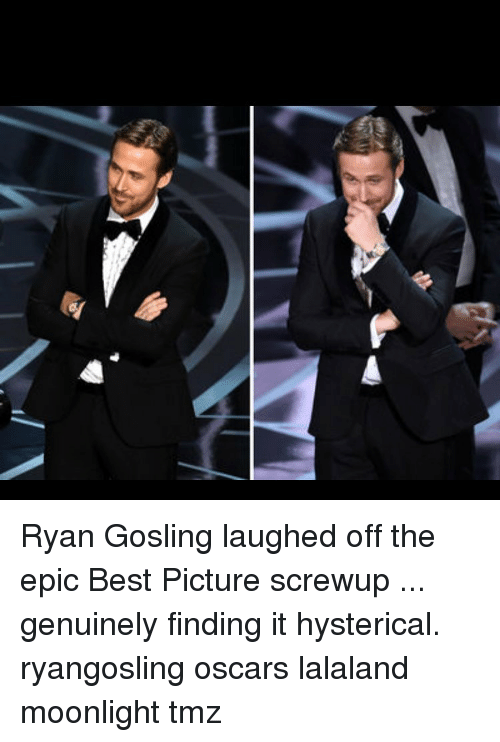 Memes, Moonlight, and 🤖: 뗄 Ryan Gosling laughed off the epic Best Picture screwup ... genuinely finding it hysterical. ryangosling oscars lalaland moonlight tmz