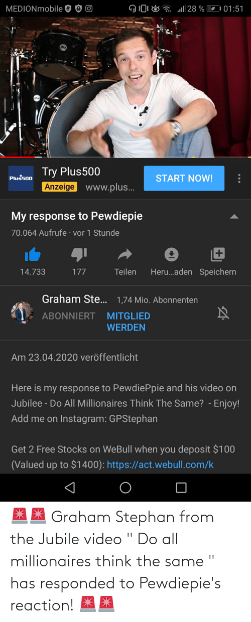 "millionaires: 🚨🚨 Graham Stephan from the Jubile video "" Do all millionaires think the same "" has responded to Pewdiepie's reaction! 🚨🚨"