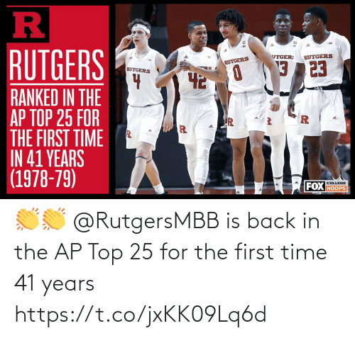 The First: 👏👏 @RutgersMBB is back in the AP Top 25 for the first time 41 years https://t.co/jxKK09Lq6d