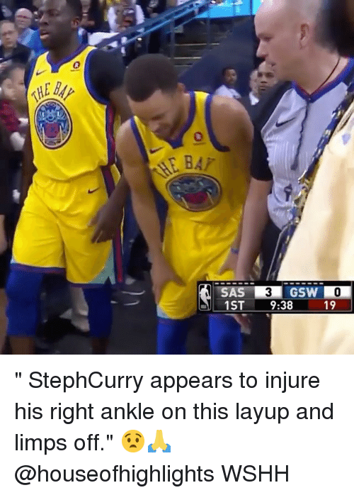 """Memes, Wshh, and 🤖: 0  0  GSW  1ST 9:38  19 """" StephCurry appears to injure his right ankle on this layup and limps off."""" 😧🙏 @houseofhighlights WSHH"""