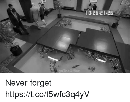 Forgetfulness: 0:26:21 26 Never forget https://t.co/t5wfc3q4yV