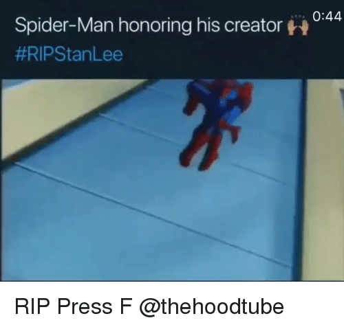 Memes, Spider, and SpiderMan: 0:44  Spider-Man honoring his creator  RIP Press F @thehoodtube