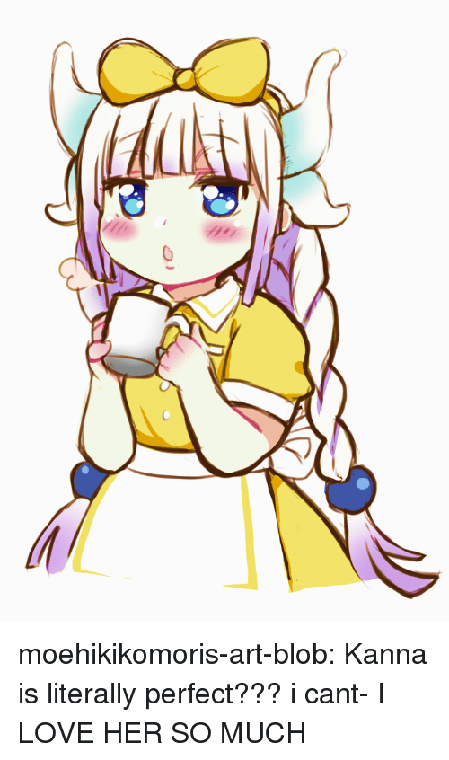 Love, Target, and Tumblr: 0) moehikikomoris-art-blob:   Kanna is literally perfect??? i cant- I LOVE HER SO MUCH