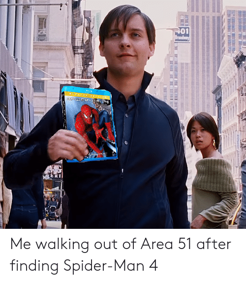 Spider, SpiderMan, and Area 51: 01  Broadway  SPIDER-DAn  USE Me walking out of Area 51 after finding Spider-Man 4