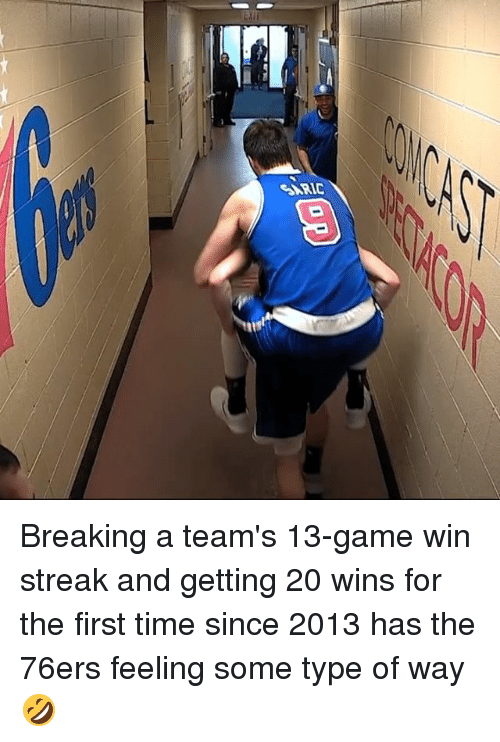 Type Of Way: 01res Breaking a team's 13-game win streak and getting 20 wins for the first time since 2013 has the 76ers feeling some type of way 🤣