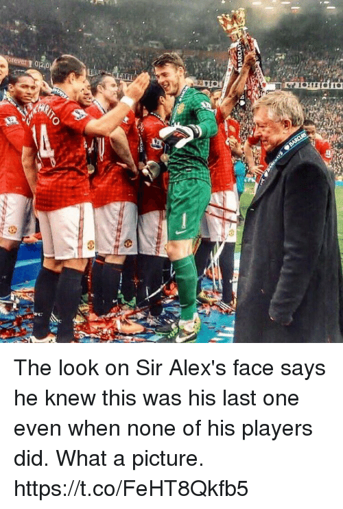 Soccer, A Picture, and One: 020 The look on Sir Alex's face says he knew this was his last one even when none of his players did. What a picture. https://t.co/FeHT8Qkfb5
