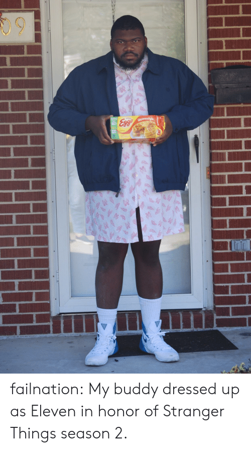Tumblr, Blog, and Http: 09  Momestyle  STY failnation:  My buddy dressed up as Eleven in honor of Stranger Things season 2.