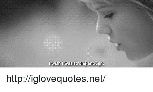 Http, Strong, and Net: 0wish0 was strong enough. http://iglovequotes.net/