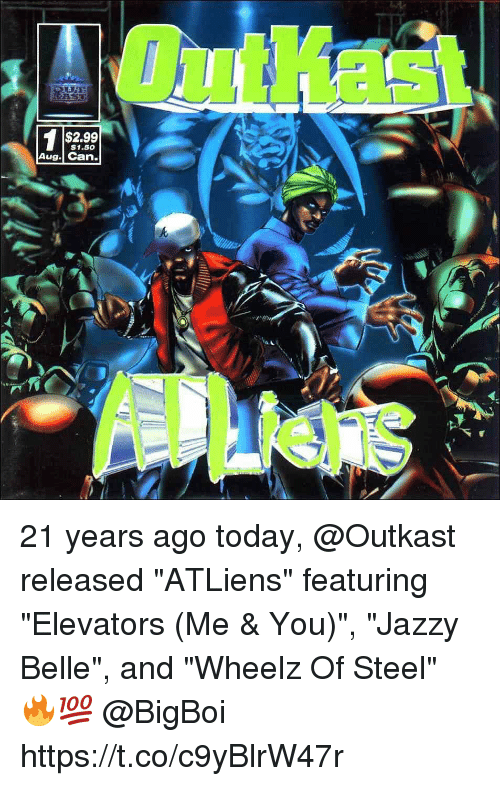 """elevators: 1 $2.99  $1.50  Aug. Can. 21 years ago today, @Outkast released """"ATLiens"""" featuring """"Elevators (Me & You)"""", """"Jazzy Belle"""", and """"Wheelz Of Steel"""" 🔥💯 @BigBoi https://t.co/c9yBlrW47r"""