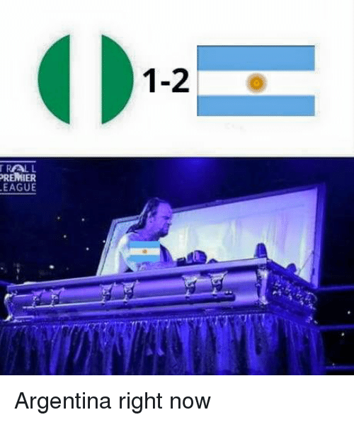 Memes, Argentina, and 🤖: 1-2  REMIER Argentina right now