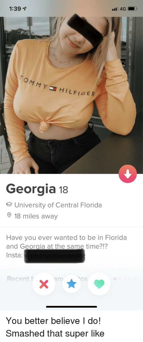 Florida, Georgia, and Time: 1:39 1  OMMY  Georgia 18  University of Central Florida  18 miles away  Have you ever wanted to be in Florida  and Georgia at the same time?!?  Insta  am  Os  Recent You better believe I do! Smashed that super like