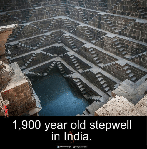 Memes, India, and Old: 1,900 year old stepwell  in india