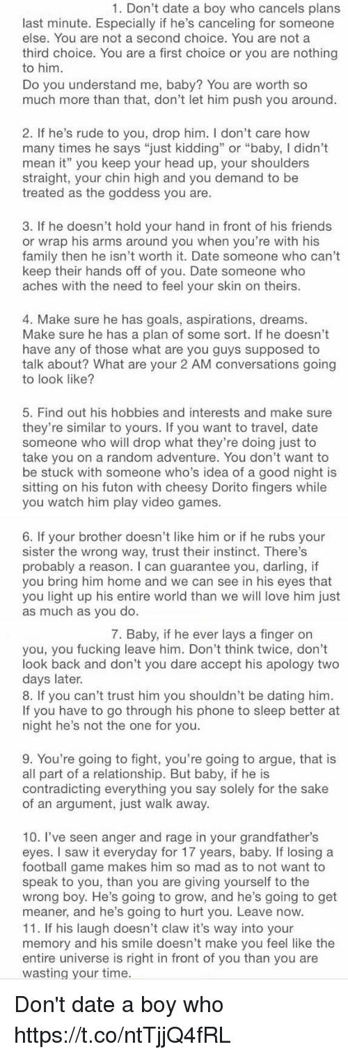 10 reasons youre dating a boy not a man And if you are dating in the here and now, you know where the boys are: on tinder men, let me be clear i love more things about men than i can put into one article 10 he appreciates a woman who shows she cares for him, but he isn't.