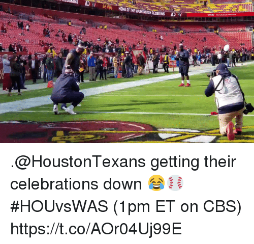 Af, Future, and Memes: -1-  NEHE  HOME OF THE WASHİNGTONRENSKINS  xfinity the future af ammoe .@HoustonTexans getting their celebrations down 😂⚾️  #HOUvsWAS (1pm ET on CBS) https://t.co/AOr04Uj99E