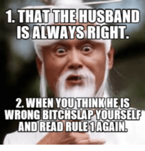 1 That The Husband Isalwaysright 2 When Youthink Helis Wrong