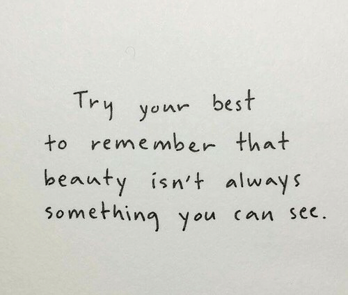 Alway: 1 your best  to remember that  beauty isn't alway  something you