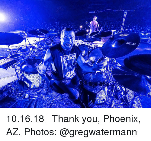 Memes, Thank You, and Phoenix: 10.16.18 | Thank you, Phoenix, AZ. Photos: @gregwatermann