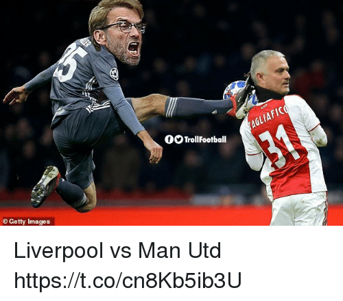 Memes, Liverpool F.C., and Getty Images: 10  OOTrollFootball  ballAGLIAFIC  Getty Images Liverpool vs Man Utd https://t.co/cn8Kb5ib3U