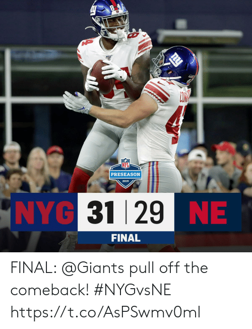 Memes, Giants, and 🤖: 10  PRESEASON  2019  NYG 31 29 NE  FINAL FINAL: @Giants pull off the comeback! #NYGvsNE https://t.co/AsPSwmv0ml