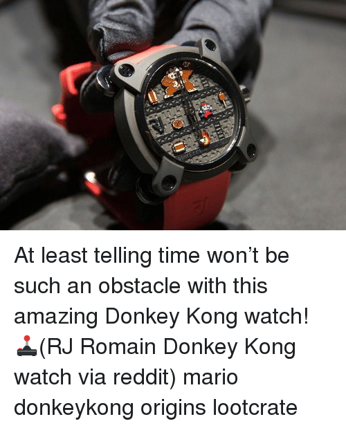 "donkeys: 111""! At least telling time won't be such an obstacle with this amazing Donkey Kong watch! 🕹(RJ Romain Donkey Kong watch via reddit) mario donkeykong origins lootcrate"