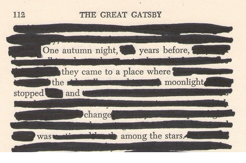 The Great Gatsby: 112  THE GREAT GATSBY  One autumn night,years  before,  they came to a place where  the  moonlight  stopped  and  change  wasamong the stars