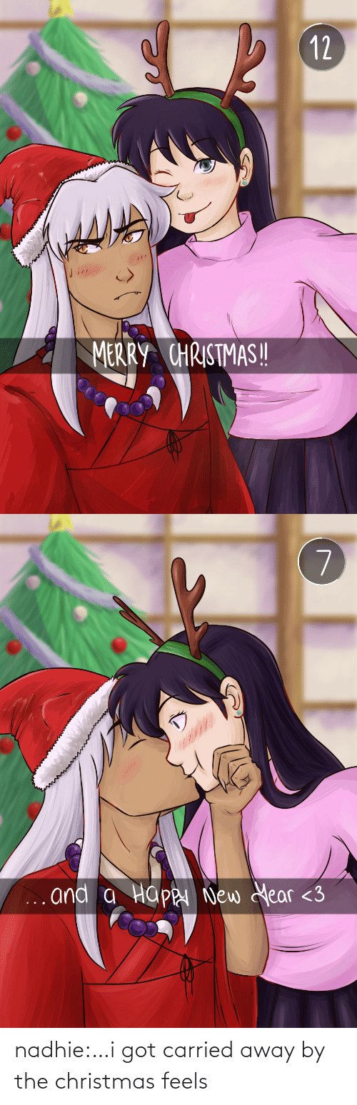 Christmas: 12  MERRY CHRISTMAS!   7  ... and a Happ New Year <3 nadhie:…i got carried away by the christmas feels