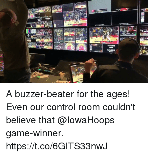 Memes, Control, and Game: 14  7:15:58PM  8:15:58PM A buzzer-beater for the ages!  Even our control room couldn't believe that @IowaHoops game-winner. https://t.co/6GITS33nwJ