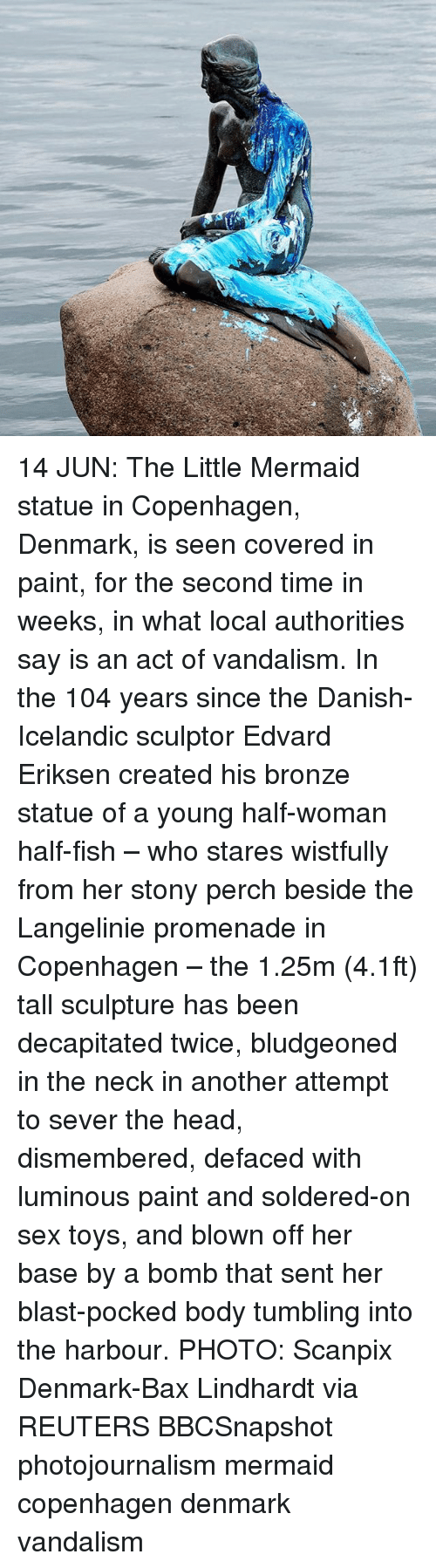 Head, Memes, and Sex: 14 JUN: The Little Mermaid statue in Copenhagen, Denmark, is seen covered in paint, for the second time in weeks, in what local authorities say is an act of vandalism. In the 104 years since the Danish-Icelandic sculptor Edvard Eriksen created his bronze statue of a young half-woman half-fish – who stares wistfully from her stony perch beside the Langelinie promenade in Copenhagen – the 1.25m (4.1ft) tall sculpture has been decapitated twice, bludgeoned in the neck in another attempt to sever the head, dismembered, defaced with luminous paint and soldered-on sex toys, and blown off her base by a bomb that sent her blast-pocked body tumbling into the harbour. PHOTO: Scanpix Denmark-Bax Lindhardt via REUTERS BBCSnapshot photojournalism mermaid copenhagen denmark vandalism