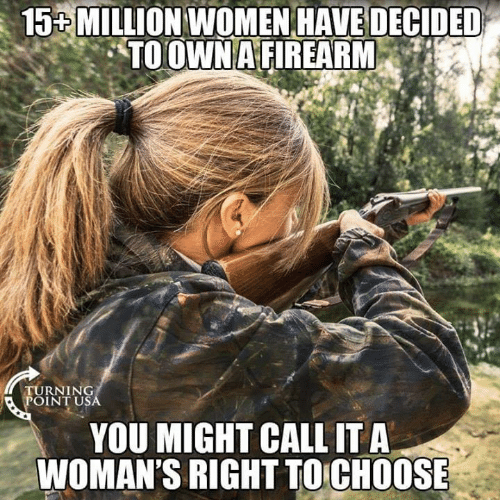 Memes, Women, and 🤖: 15  MILLION  WOMEN  HAVE  DECIDED  TURNING  OINT US  YOU MIGHT CALL IT A  WOMAN'S RIGHT TO CHOOSE