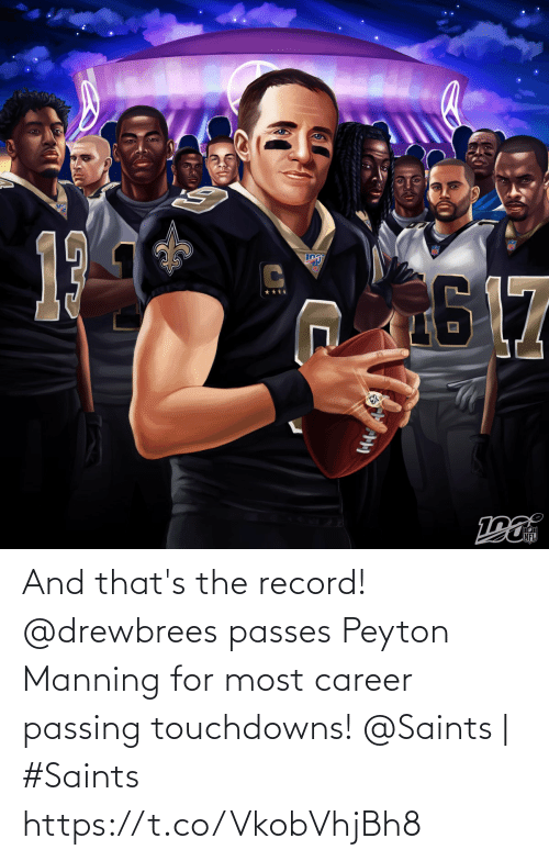 manning: 17  NFL And that's the record! @drewbrees passes Peyton Manning for most career passing touchdowns!  @Saints | #Saints https://t.co/VkobVhjBh8