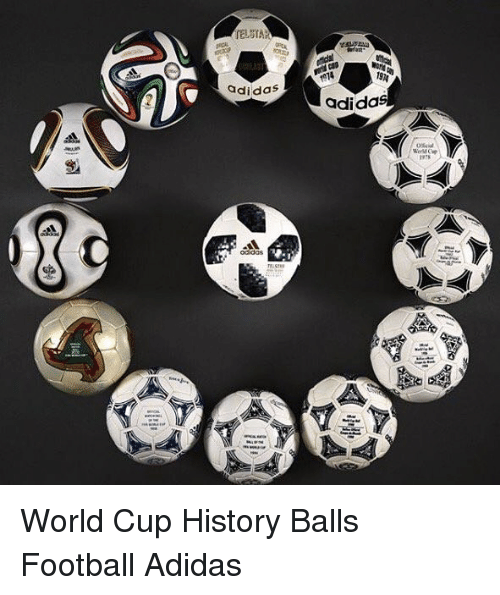 Adidas, Football, and Memes: 1914  1974  adidas  adidas  oidas World Cup History Balls Football Adidas