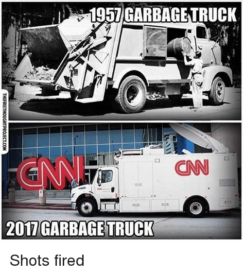 cnn.com, Memes, and 🤖: 1957 GARBAGETRUCK  CNN  2017 GARBAGE TRUCK Shots fired